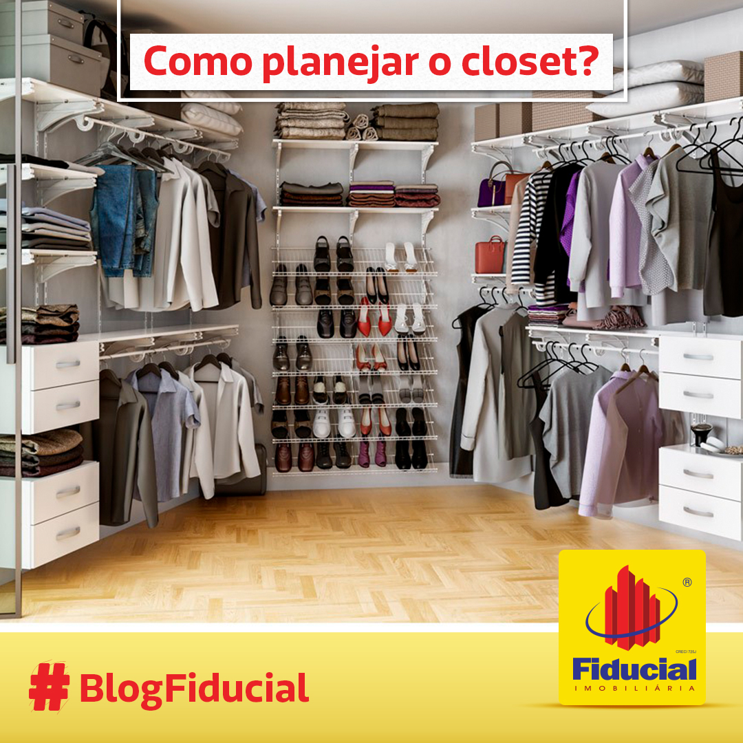 Como planejar o closet?