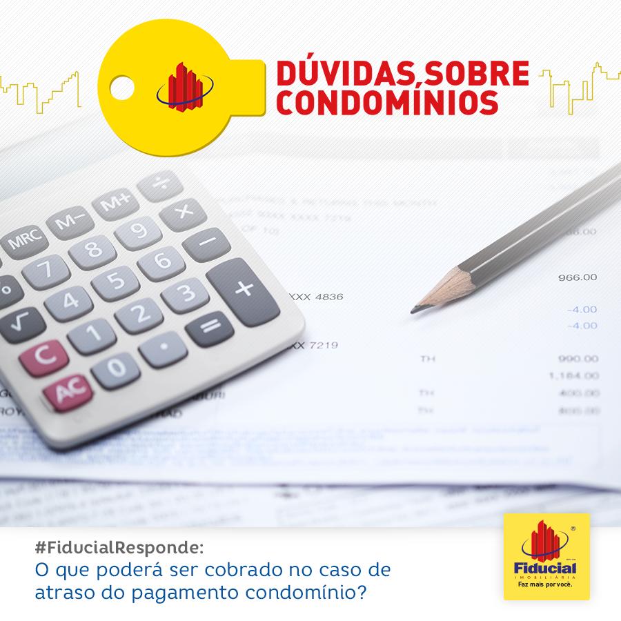 O que poderá ser cobrado no caso de atraso de pagamento do condomínio?