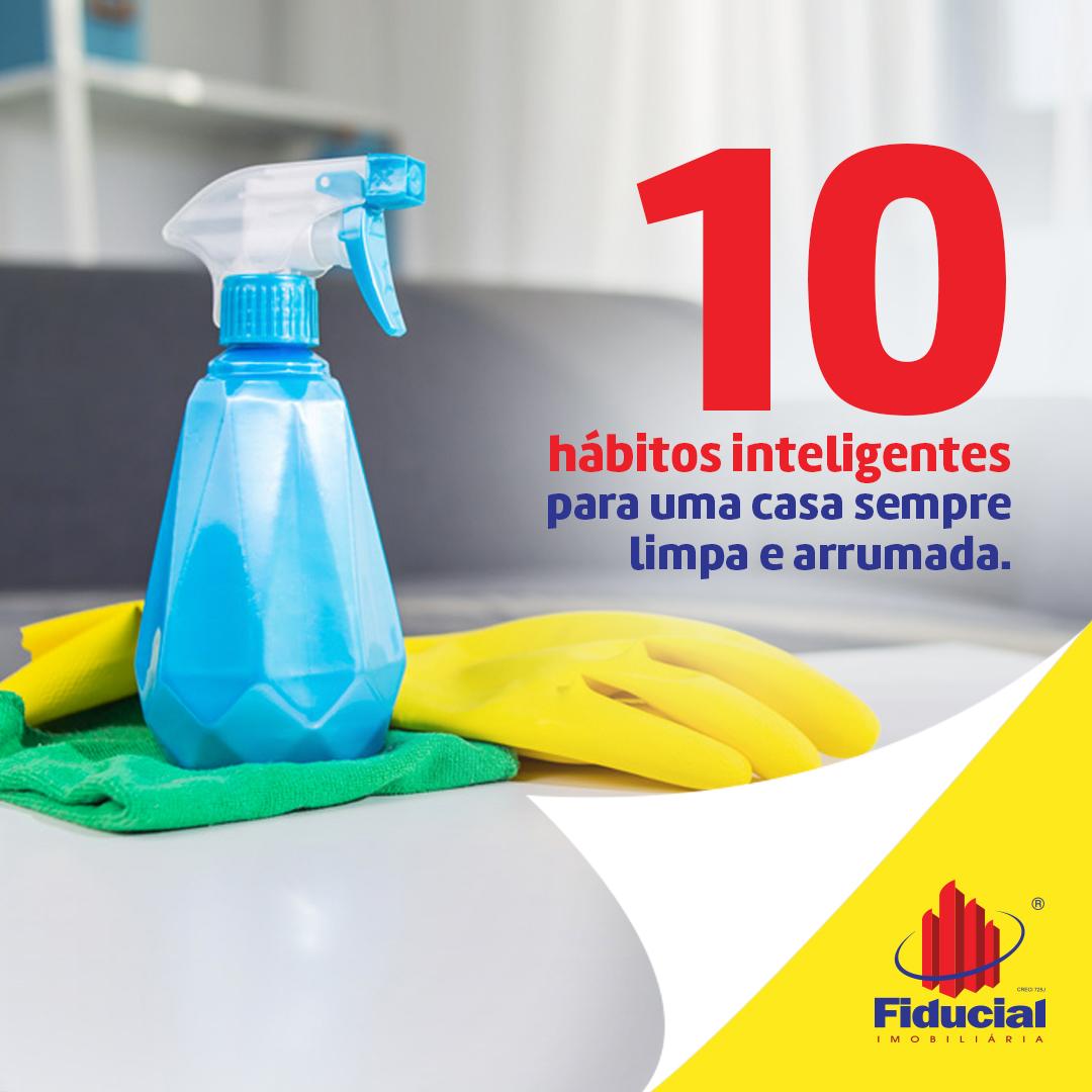 10 hábitos inteligentes para uma casa sempre limpa e arrumada
