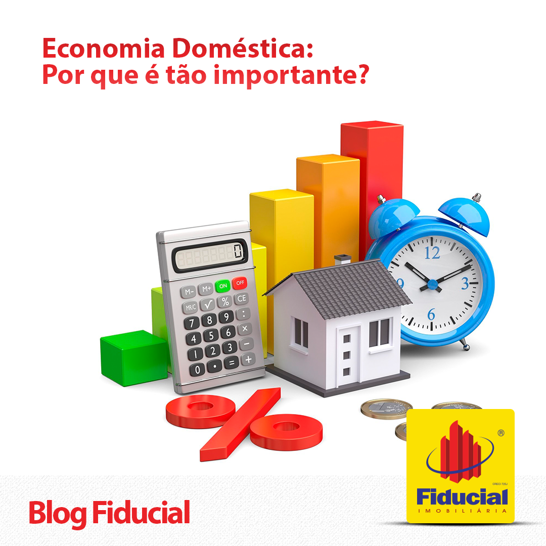 Economia Doméstica: Por que é tão importante?